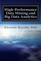 High Performance Data Mining and Big Data Analytics