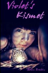 Violet's Kismet
