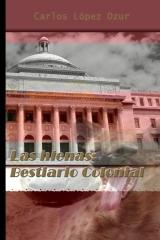 Las Hienas / Bestiario colonial