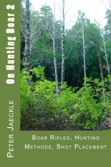 Boar Rifles, Hunting Methods, Shot Placement