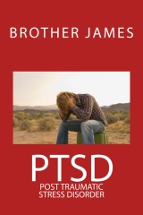 PTSD    Post Traumatic Stress Disorder