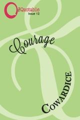 The Quotable 12: Courage & Cowardice