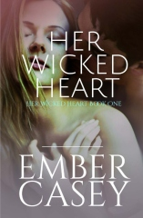 Her Wicked Heart: A Cunningham Family Novel (Her Wicked Heart #1)