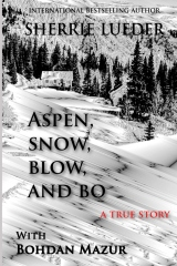 Aspen, Snow, Blow, and Bo
