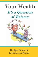 Your Health; It's A Question of Balance