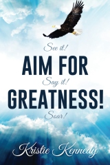 Aim for Greatness