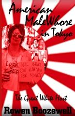 American MaleWhore in Tokyo - Fun Fact Edition
