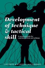 Development of Technique & Tactical Skill