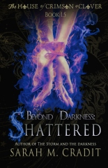 Beyond Darkness: Shattered