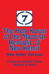 The Holy Koran of the Moorish Republic of New Kemit
