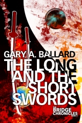 The Long and the Short Swords