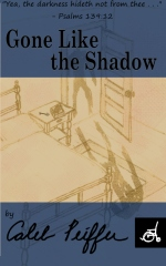 Gone Like the Shadow