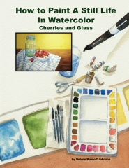How To Paint A Still Life In Watercolor: Cherries and Glass
