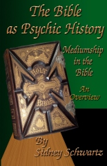 The Bible as Psychic History: Mediumship in the Bible