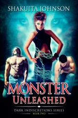 Dark Indiscretions: Monster Unleashed