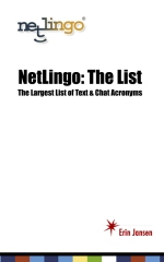 NetLingo: The List - The Largest List of Text & Chat Acronyms