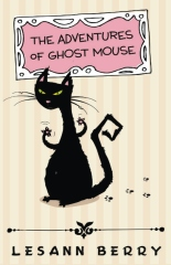 The Adventures of Ghost Mouse