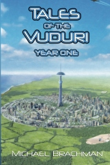 Tales of the Vuduri: Year One