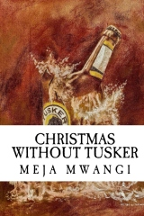 Christmas Without Tusker