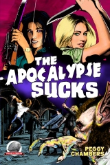 The Apocalypse Sucks