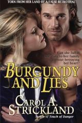 Burgundy and Lies