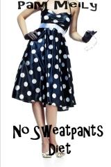 No Sweatpants Diet