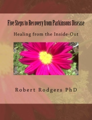 Five Steps to Recovery from Parkinsons Disease