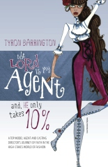 The LORD is MY Agent...And, HE Only Takes 10%