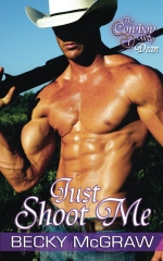 Just Shoot Me (Cowboy Way, #1)