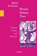 Homo Schizo Two
