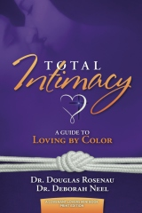 Total Intimacy: A Guide to Loving by Color