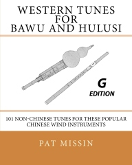 Western Tunes for Bawu and Hulusi - G Edition