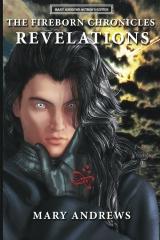 The Fireborn Chronicles: Revelations