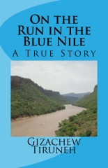 On the Run in the Blue Nile