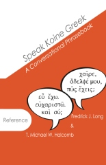 Speak Koine Greek