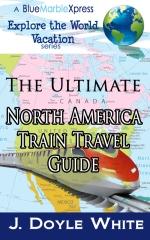 The Ultimate North America Train Travel Guide