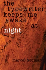 The Typewriter Keeps Me Awake At Night