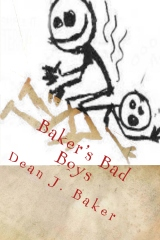 Baker's Bad Boys