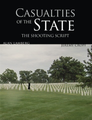 Casualties of the State: The Shooting Script