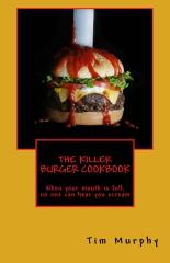 The Killer Burger Cookbook