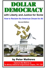 Dollar Democracy:With Liberty and Justice for Some