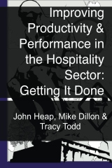 Improving Productivity & Performance  in the Hospitality Sector: Getting It Done