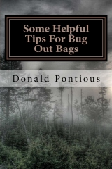 Some Helpful Tips For Bug Out Bags
