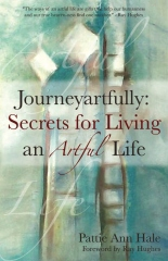 Journeyartfully: Secrets for Living an Artful Life