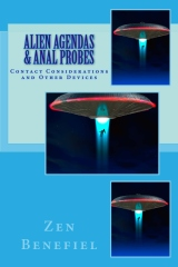 Alien Agendas and Anal Probes