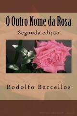 O Outro Nome da Rosa