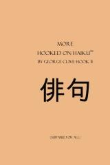 More Hooked on Haiku