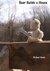 Bear Builds a House