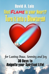 That Flame In Your Heart? Turn it Into a Blowtorch!