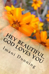 Hey Beautiful, God Loves You